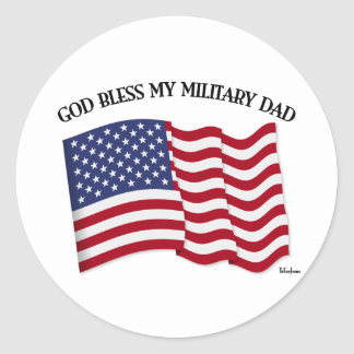 GOD BLESS MY MILITARY DAD with US flag Classic Round Sticker