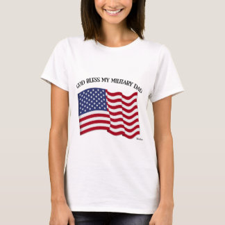 GOD BLESS MY MILITARY DAD with US flag T-Shirt