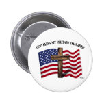 GOD BLESS MY MILITARY DAUGHTER rugged crossUS flag Pin