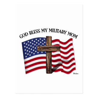 GOD BLESS MY MILITARY MOM rugged cross & US flag Postcard