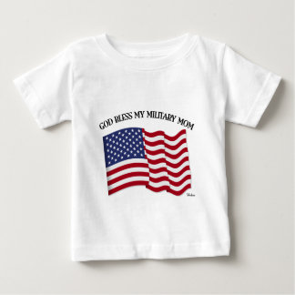 GOD BLESS MY MILITARY MOM with US flag Baby T-Shirt