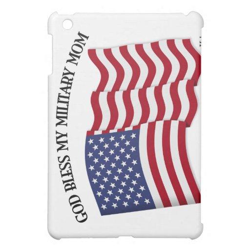 GOD BLESS MY MILITARY MOM with US flag iPad Mini Case