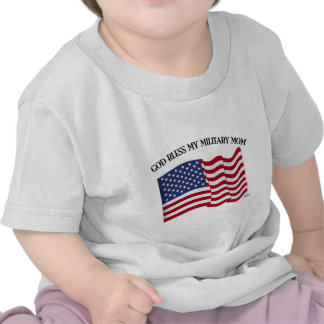 GOD BLESS MY MILITARY MOM with US flag Shirt