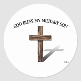 GOD BLESS MY MILITARY SON with rugged cross Classic Round Sticker