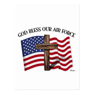 GOD BLESS OUR AIR FORCE with rugged cross, US flag Postcard