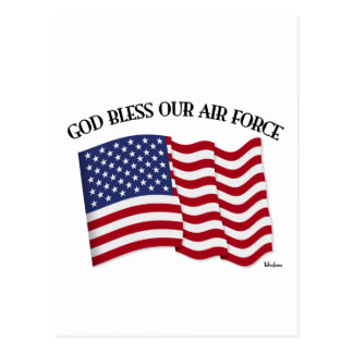 GOD BLESS OUR AIR FORCE with US flag Postcard