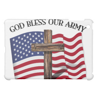 GOD BLESS OUR ARMY with rugged cross & US flag iPad Mini Cover