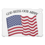 GOD BLESS OUR ARMY with US flag Case For The iPad Mini