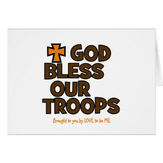GOD BLESS OUR TROOPS CARD