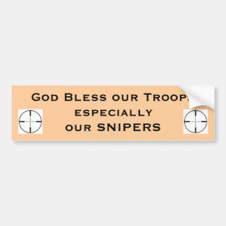God Bless our Troops especial... Bumper Sticker