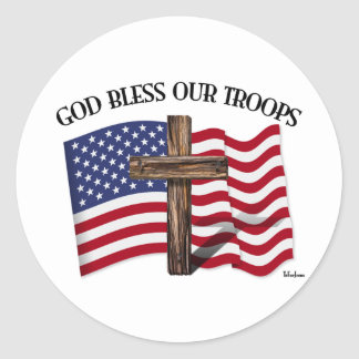 God Bless Our Troops with rugged cross and US flag Classic Round Sticker
