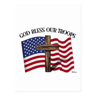 God Bless Our Troops with rugged cross and US flag Post Cards
