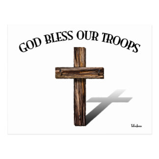 God Bless Our Troops with rugged cross Postcard