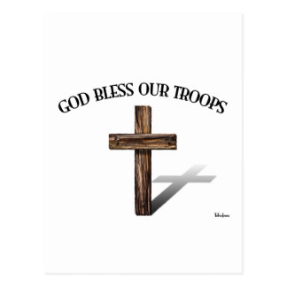 God Bless Our Troops with rugged cross Post Cards