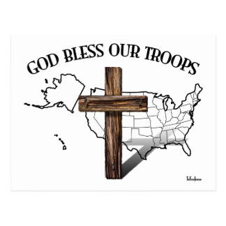 God Bless Our Troops with rugged cross & US outine Post Cards