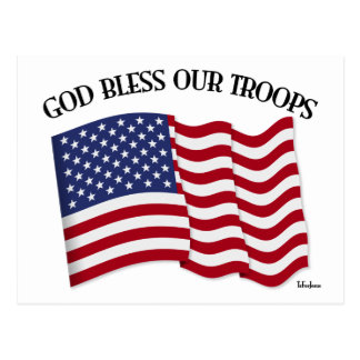 God Bless Our Troops with US flag Postcard