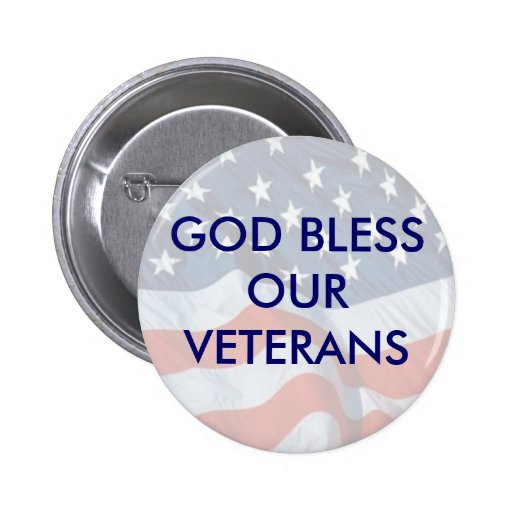 GOD BLESS OUR VETERANS 2 INCH ROUND BUTTON