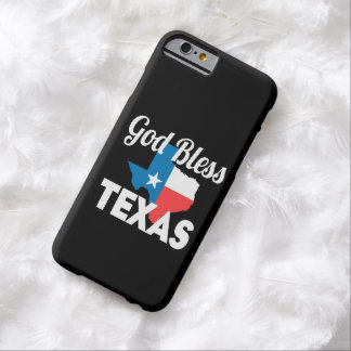 God Bless Texas Barely There iPhone 6 Case
