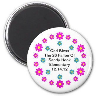 GOD BLESS THE 26 FALLEN... 2 INCH ROUND MAGNET