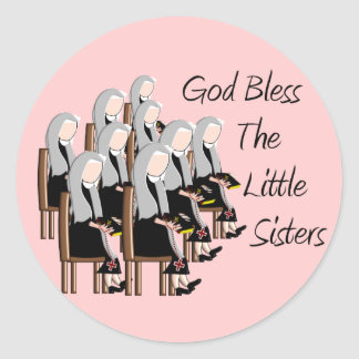 God Bless The Little Sisters Round Stickers