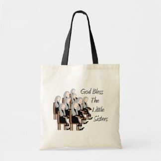 God Bless The Little Sisters Tote Bag