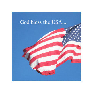 God Bless the USA… Canvas Print