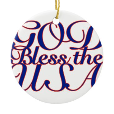 USA Themed God Bless the USA Ceramic Ornament