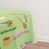 God Bless This Baker Tablecloth