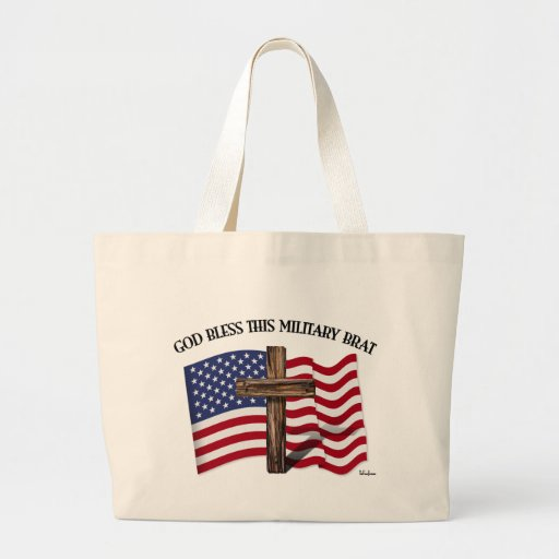 GOD BLESS THIS MILITARY BRAT rugged cross, US flag Canvas Bags