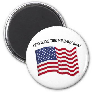 GOD BLESS THIS MILITARY BRAT with US flag 2 Inch Round Magnet