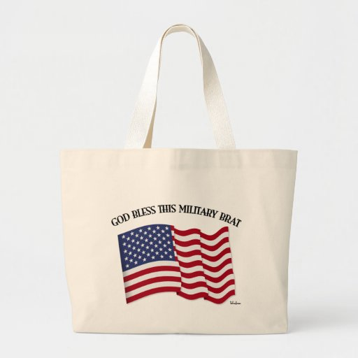 GOD BLESS THIS MILITARY BRAT with US flag Canvas Bags