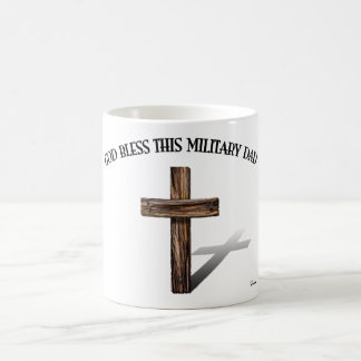 GOD BLESS THIS MILITARY DAD with rugged cross Classic White Coffee Mug