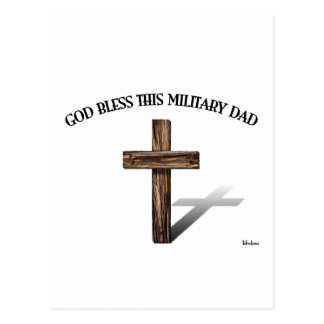 GOD BLESS THIS MILITARY DAD with rugged cross Postcard