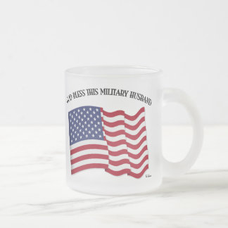 GOD BLESS THIS MILITARY HUSBAND with US flag Frosted Glass Coffee Mug
