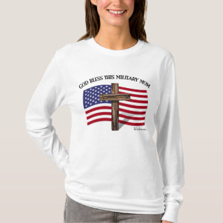 GOD BLESS THIS MILITARY MOM T-Shirt