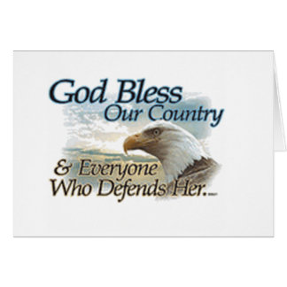 God Bless those Who Defend Our Country Card