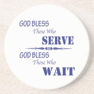 God Bless Those Who Serve and Those Who Wait Coasters