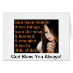 God Bless you Always! Greeting Cards