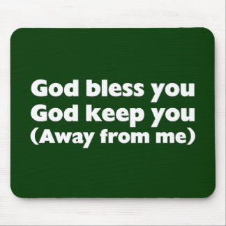 God bless you and keep you mouse pad