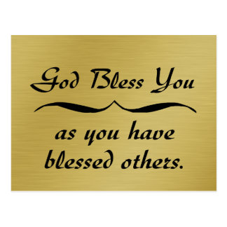 God bless you as you have blessed others postcard