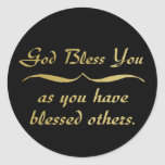 God bless you as you have blessed others sticker