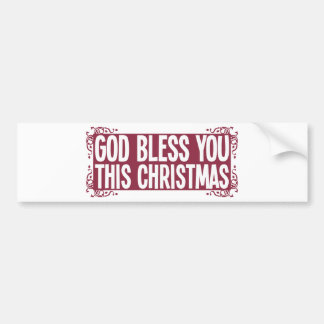 God Bless You This Christmas Bumper Stickers