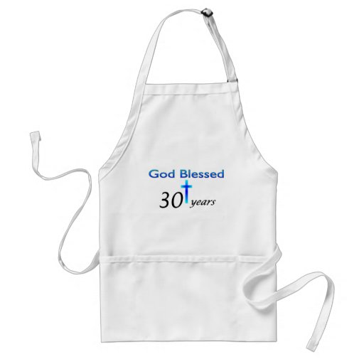 God Blessed 30 years christian birthday gift Aprons