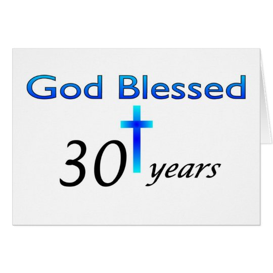 God Blessed 30 years christian birthday gift Card