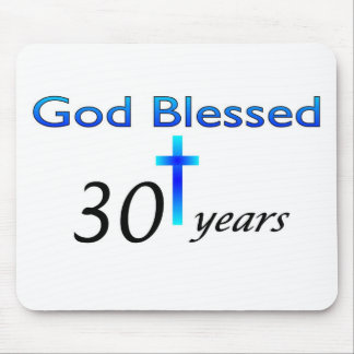 God Blessed 30 years christian birthday gift Mouse Pad