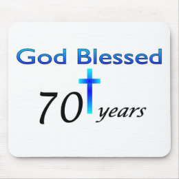 God Blessed 70 years birthday gift Mouse Pad