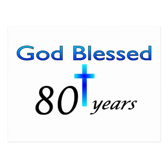 God Blessed 80 years birthday gift Postcard