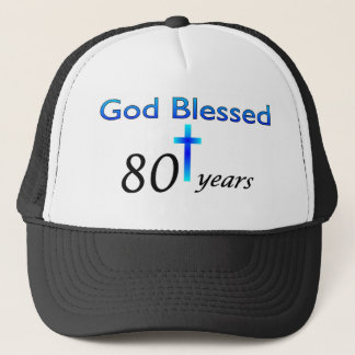 God Blessed 80 years birthday gift Trucker Hat