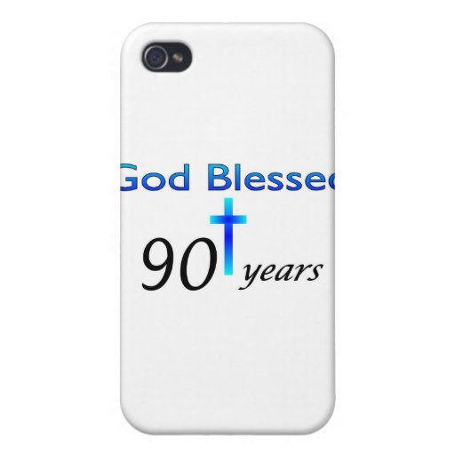 God Blessed 90 years birthday gift Case For iPhone 4