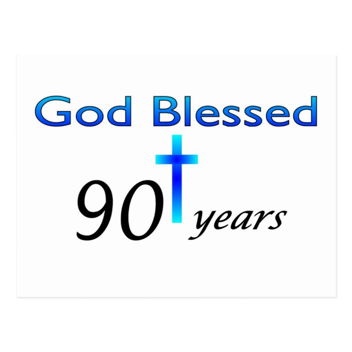 God Blessed 90 years birthday gift Postcard